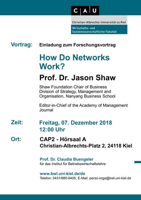 Einladung zum Forschungsvortrag  How Do Networks Work?  Prof. Dr. Jason Shaw